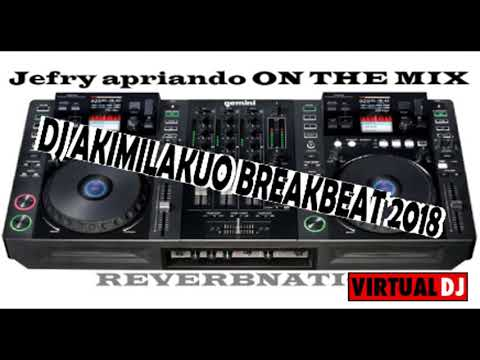 Mp4 DJ BREAKBEAT AKIMILKUO 2018