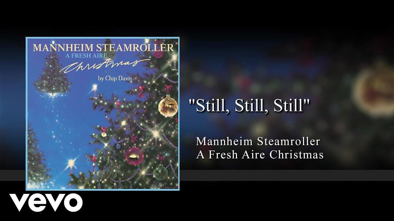 Download Mannheim Steamroller - Still, Still, Still (Audio)