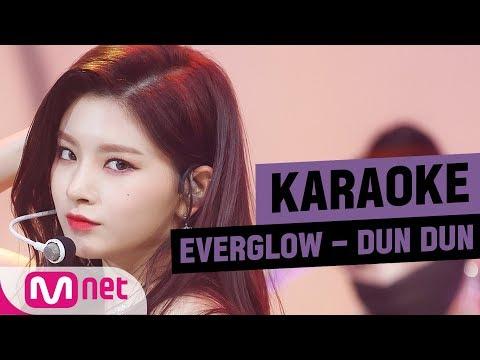 [MSG Karaoke] EVERGLOW - DUN DUN