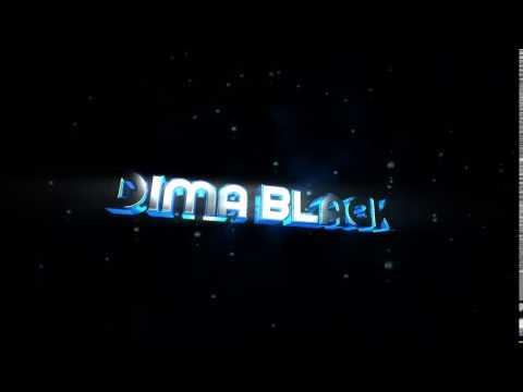 Заказал DIMA BLACK (Делаю 3D интро за подписку)