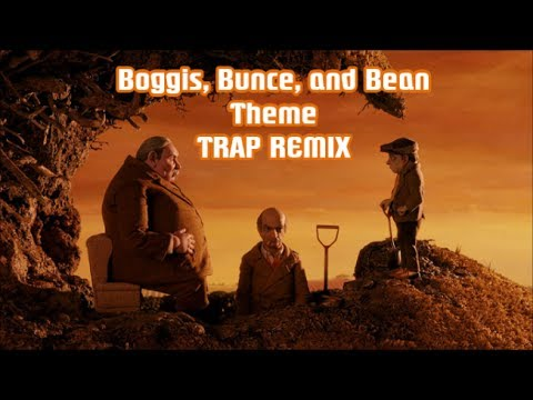 Boggis, Bunce, and Bean  Theme TRAP REMIX (Official Video) Fantastic Mr. Fox