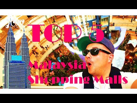 BEST 5 SHOPPING MALLS in Kuala Lumpur