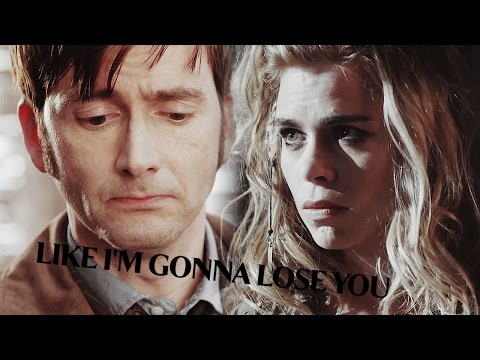 Doctor and Rose | like i'm gonna lose you