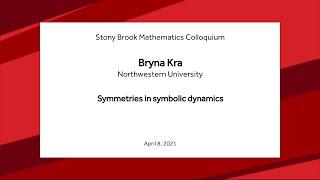 Symmetries in symbolic dynamics - Bryna Kra