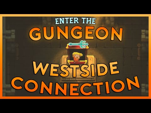 Enter the Gungeon Lets Play | WESTSIDE CONNECTION | Episode 19  (PC Gameplay)