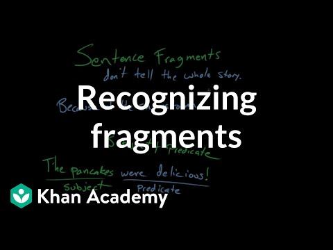 Recognizing Fragments | Syntax | Khan Academy