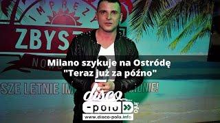 Milano szykuje na Ostródę