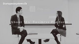 [Startupecosystems.Co] Intorduction of SEC Business Platform
