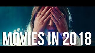 Movies in 2018 - Mashup Movie Trailer