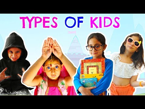 Types Of Kids - Children's Day Special | MyMissAnand