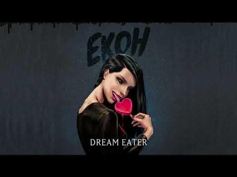 Ekoh – Dream Eater