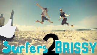 Surfers 2 Brissy!