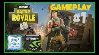 FREE PUBG ? [] FortNite Battle Royale GAMEPLAY[]GT 940MX + I5 7200U [] HD 720p #1