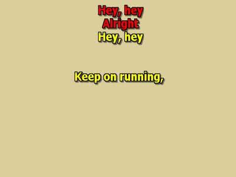 Keep on running The Spencer Davis Group best karaoke instrumental lyrics