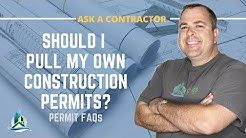 Building Permits | Should I Pull My Own Permits? Q&A