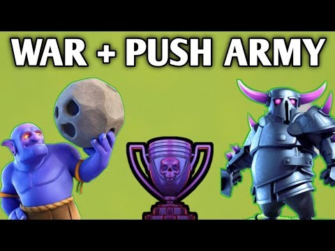 NEW WAR + PUSHING STRATEGY' BEST ARMY EVERY STAGE IN CLASH OF CLANS
