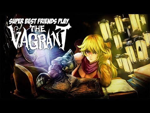 Super Best Friends Play The Vagrant