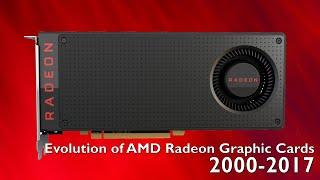 Evolution of AMD Radeon 2000-2017