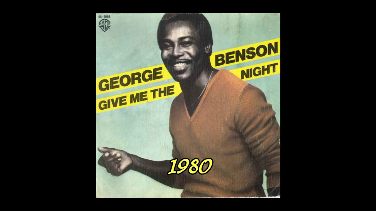 BENSON GEORGE - GIVE ME THE NIGHT LYRICS