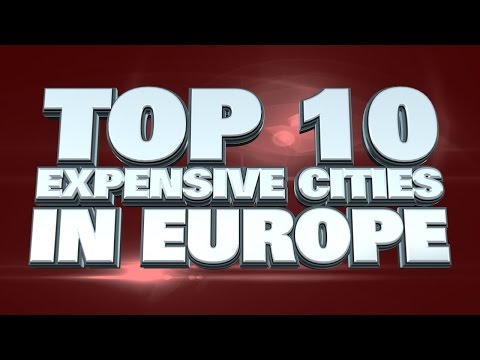 10 most expensive cities in Europe 2014