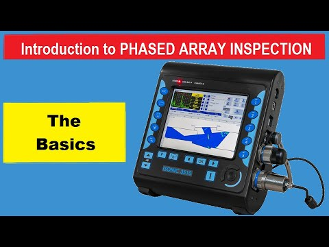 Introduction To Phased Array Ultrasonic Inspection - Basics