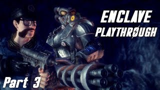 Fallout New California | Enclave Playthrough - Part 3