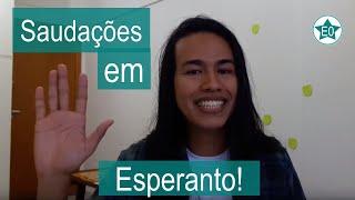 Saudações em Esperanto | Esperanto do ZERO!