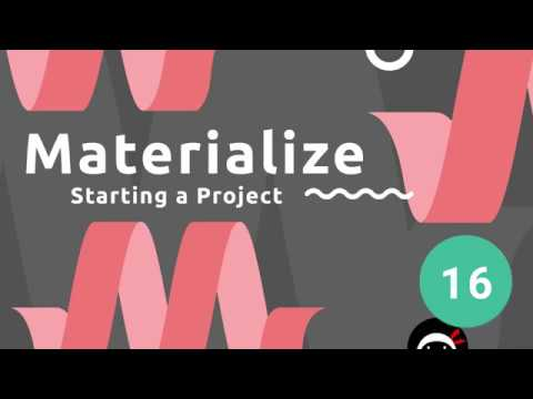 Materialize Tutorial 16 Setting Up A Project Youtube