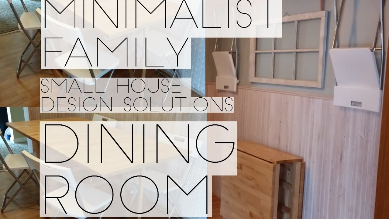 MINIMALIST FAMILY SMALL SPACE DINING ROOM SOLUTIONS.   YouTube