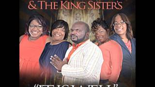 MINISTER CEDRIC KING & THE KING SISTERS