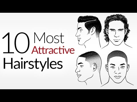 10 Most ATTRACTIVE Men\'s Hair Styles | Top Male Hairstyles 2017 |  Attraction & A Man\'s Hair Style