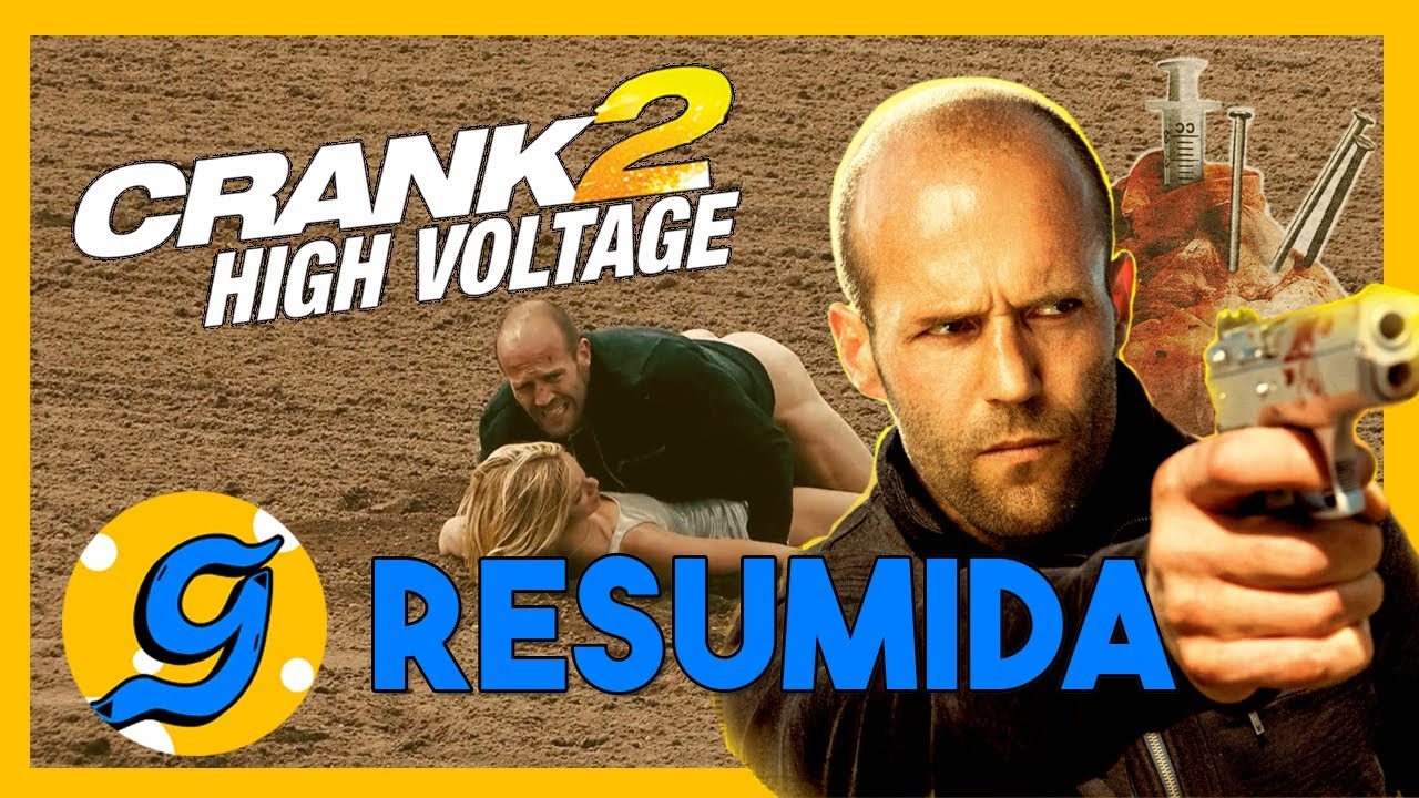 Download 🎬 Resumen de CRANK 2: Alto Voltaje | De qué trata Crank 2 - Gangonimo