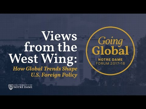 Views from the West Wing: How Global Trends Shape U.S. Foreign Policy
