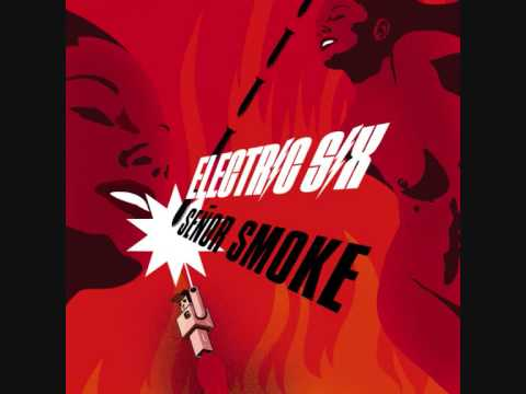 15. Electric Six - Future Is In The Future (Señor Smoke)