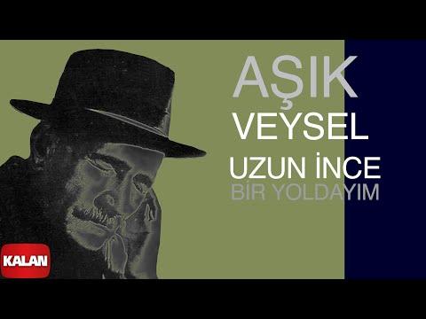 Aşık Veysel - Uzun İnce Bir Yoldayım  [ Toprağa Çalan Türküler © 2008 Kalan Müzik ]