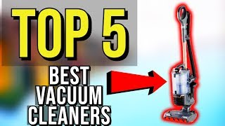 ✅ Top 5: Best Vacuum Cleaner 2019