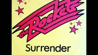 The Rockets - Surrender (1984)