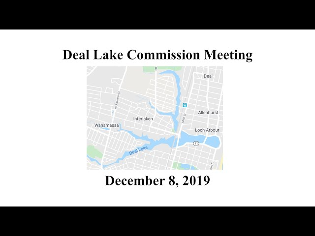Deal Lake Commission Meeting - December 5, 2019