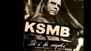 KSMB - Live Dé É För Mycké - Hela LP:n -  Svensk Punk