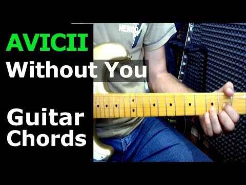 HOW TO PLAY - AVICII - Without You ft Sandro Cavazza - Guitar Chords ...