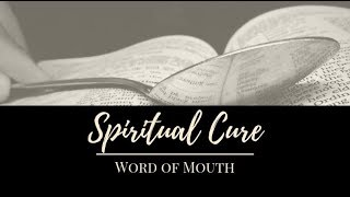 Spiritual Cure - Word of Mouth
