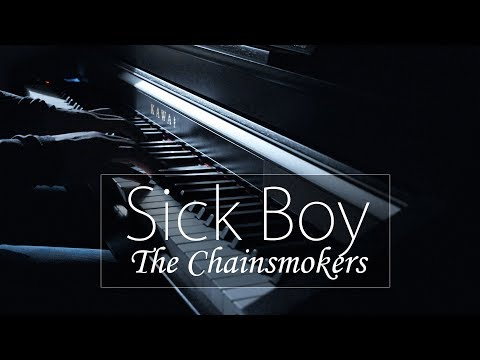 """""""Sick Boy"""" - The Chainsmokers - NP Music (Piano Cover)"""