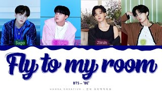 Download Mp3 Bts - 'fly To My Room' Lyrics Color Coded  Han/rom/eng