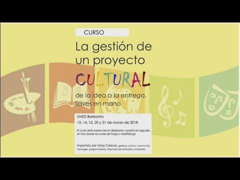 """Curso """"La gestión de un proyecto cultural, de la idea a la entrega, llaves en mano"""