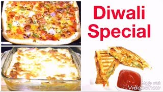 3 • Bhai Dooj Special Recipes | Diwali Special Recipe | Pizza , Samosa Sandwich, Lasagna Recipe.