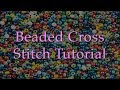 Beaded Cross Stitch Tutorial