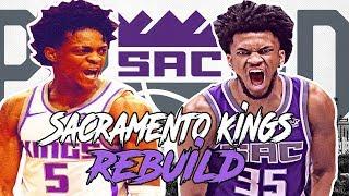 REBUILDING THE SACRAMENTO KINGS IN NBA 2K19!