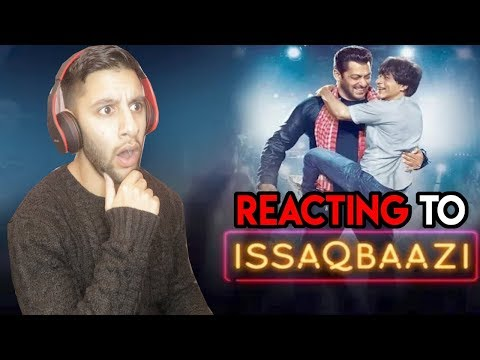 Zero - ISSAQBAAZI Video Song | Shah Rukh Khan, Salman Khan, Anushka Sharma, Katrina Kaif | REACTION