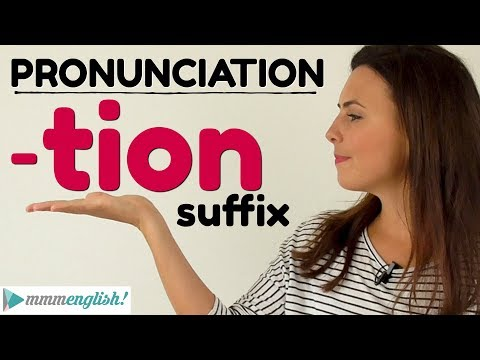 English Pronunciation Lesson   -TION suffix