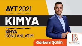 35) Görkem ŞAHİN - Gazlar I (AYT-Kimya) 2021